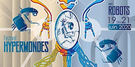 Festival HYPERMONDES billets