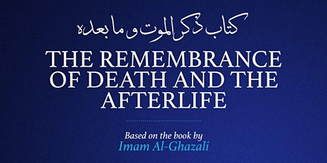 The Remembrance of Death and the Afterlife tickets