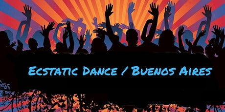 Ecstatic Dance Buenos Aires tickets