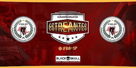 Campeonato Paulista de ESTREANTES 2020| IFBB SP ingressos