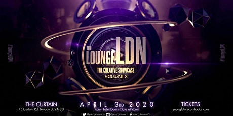 The LoungeLDN - Volume X tickets
