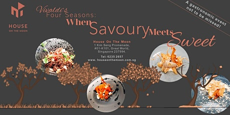 "House On The Moon - ""Vivaldi's Four Seasons:  When Savoury Meets Sweet"" tickets"