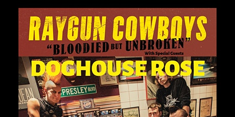 Raygun Cowboys, Doghouse Rose and more - London tickets