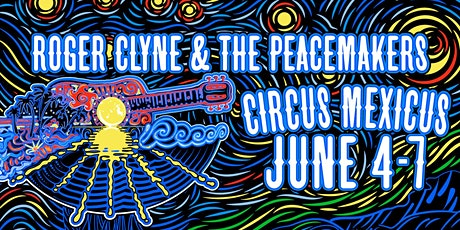 Circus Mexicus 2020 with Roger Clyne & The Peacemakers and Special Guests tickets