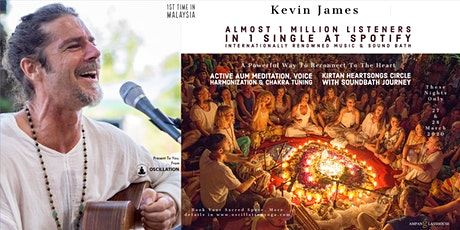 Kevin James 1st Time In Malaysia ~ A Powerful Way To reconnect to The Heart tickets
