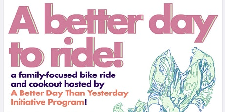 A Better Day  To Ride tickets