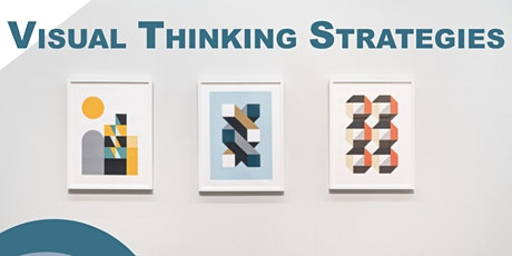 Visual Thinking Strategies with co founder Philip Yenawine tickets
