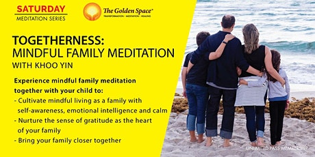 Togetherness - Mindful Family Meditation tickets