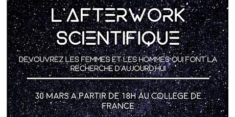 L'AFTERWORK SCIENTIFIQUE tickets