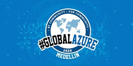 Global Azure Bootcamp 2020 - Medellín, Colombia boletos