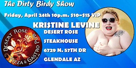 KRISTINE LEVINE The Dirty Birdy Show! boletos
