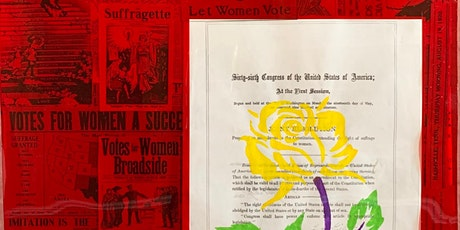 """19th Amendment, The War of the Roses"" Art Exhibit Opening Reception tickets"