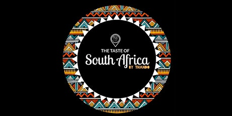 The Taste of South Africa tickets