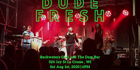 Dude Fresh | Backwaters Grill And Dam Bar | La Crosse Wi tickets