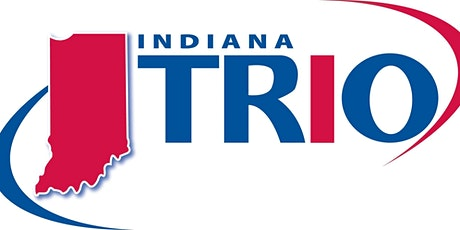Indiana TRIO Strategies for Effective Programming in a Virtual Environment tickets