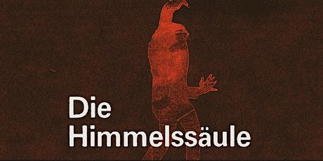 """Die Himmelssäule"""" – Theater@DerTurm Tickets"""
