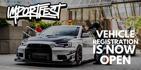 IMPORTFEST 2020 - VEHICLE REGISTRATION tickets