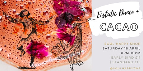 Ecstatic Dance + Cacao Conscious Party with DJ tickets