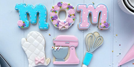 Mother's Day Cookie Decorating Workshop - Afternoon Session tickets