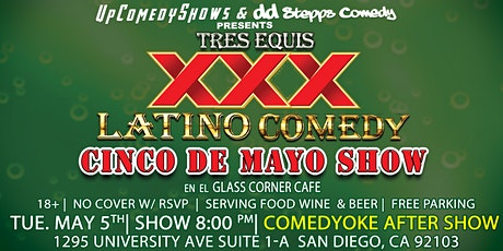 Cinco De Mayo Comedy at Glass Corner Cafe - May 5th - 8:00 pm tickets
