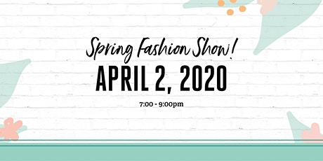 Spring Fashion Show tickets