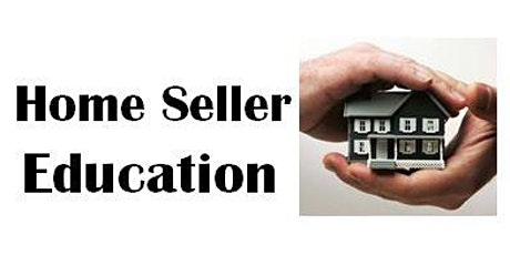 First Time Home Seller Workshop tickets