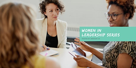 Executive Presence MasterClass for Women Leaders tickets
