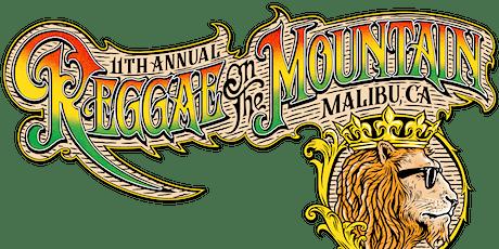 11th Annual Reggae On The Mountain- Malibu- Aug 22/23 tickets