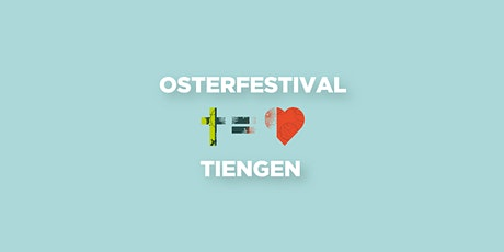 Osterfestival Tiengen Tickets