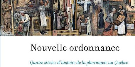 Nouvelle ordonnance:  4 siècles d'histoire  de la pharmacie au Québec billets