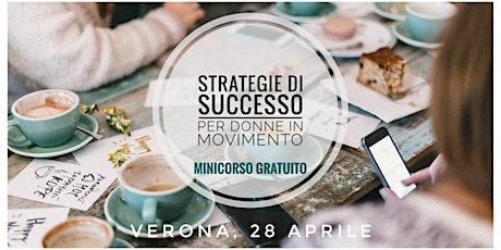 Minicorso gratuito - Strategie di Successo per Donne in Movimento biglietti