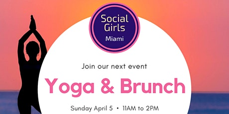 Yoga & Brunch with Social Girls in Miami tickets