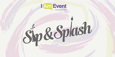 Sip & Splash - April Edit tickets
