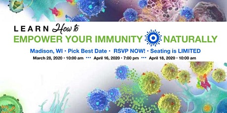 Learn How To Empower Your Immunity Naturally  tickets