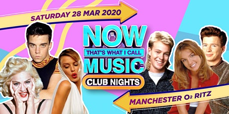 NOW Club Nights Mega March Manchester tickets