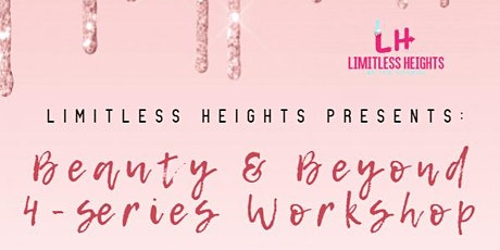 Beauty & Beyond: 4-series Teen Empowerment Workshop tickets