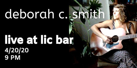 420 Party! Deborah C. live at LIC BAR tickets