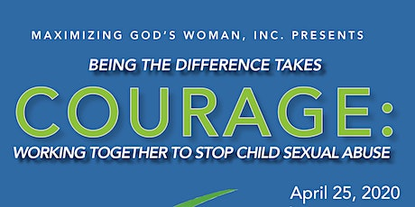 It takes COURAGE to stop child sexual abuse tickets