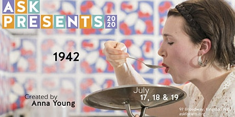 ASK Presents: 1942 by Anna Young tickets