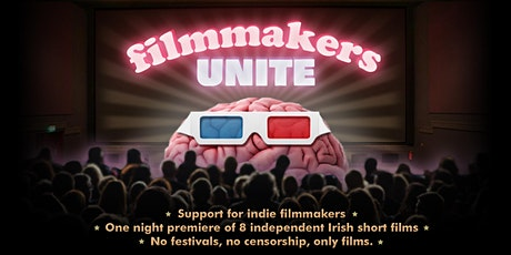 Filmmakers Unite! Indie short film screening at IFI tickets