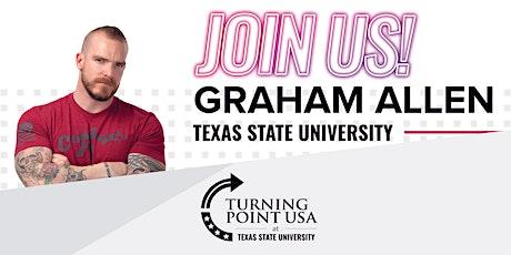 Graham Allen: Freedom Fighting Texan tickets