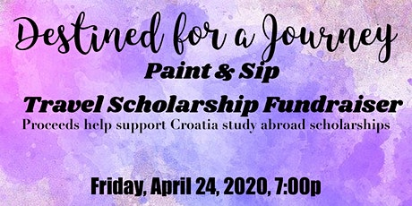 """Paint & Sip Travel Scholarship Fundraiser--""""Destined For a Journey"""" tickets"""