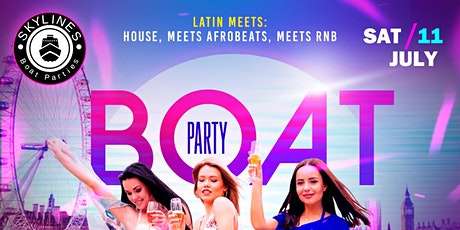 Boat Party with  After Party -Latin  meets House meets Afrobeats meets RNB tickets