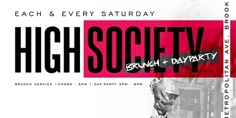High Society Brunch & Day Party tickets