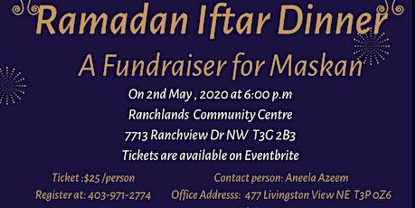 Fundraising  Iftar Dinner For Maskan tickets