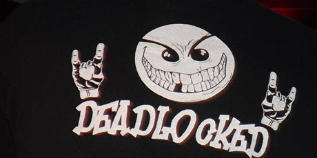 Deadlocked is coming to Bad Habits tickets