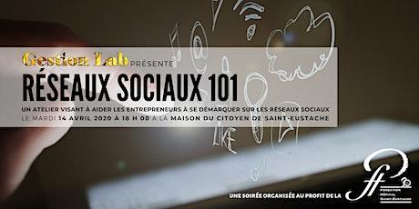 Formation Réseaux sociaux 101 *REPORTÉ* billets