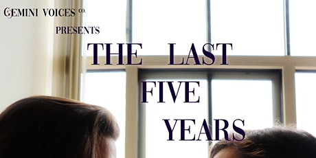 Gemini Voices Co. Presents: The Last 5 Years tickets