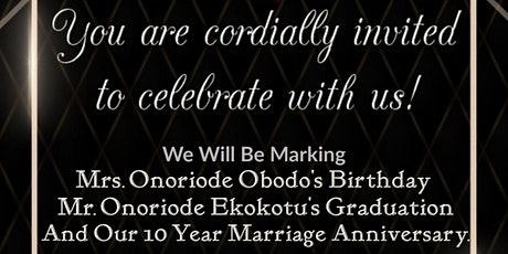 Marking 3 Beautiful Milestones: Birthday, Graduation, and Anniversary! tickets
