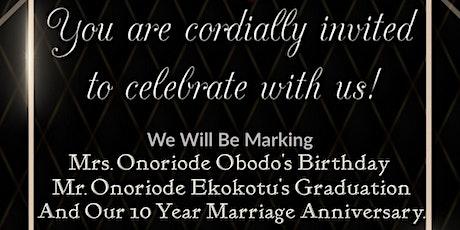 Marking 3 Beautiful Milestones: Birthday, Graduation, and Anniversary! tickets